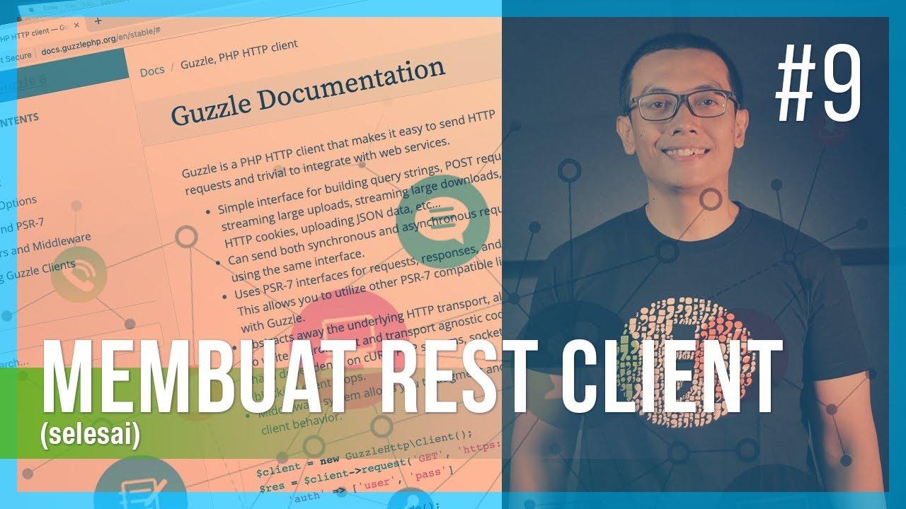 REST API #9 MEMBUAT REST CLIENT (Selesai)