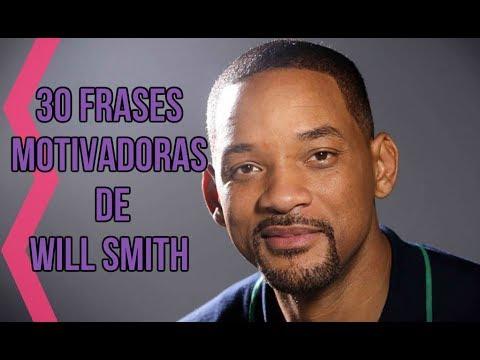 30 Frases Motivadoras De Will Smith