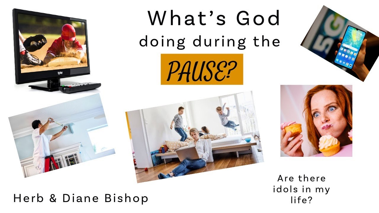"""Sharing some of what the Holy Spirit is saying to us about this time of the """"Pause""""."""
