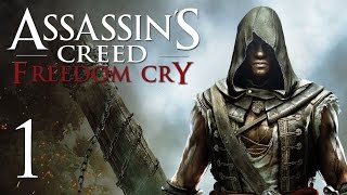 Assassin's Creed 4: Freedom Cry - Прохождение на русском [#1](Прохождение игры Assassin's Creed IV: Freedom Cry на русском. Играет Александр, помогает находить цели Ната. Играем на..., 2014-11-18T09:31:16.000Z)