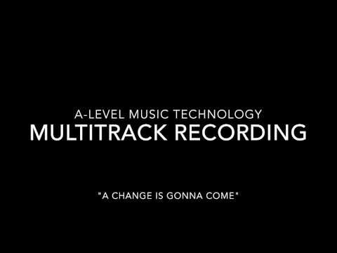 A-Level Music Technology - Multitrack Recording Coursework