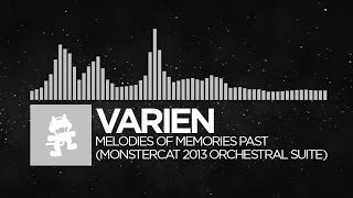 Varien - Melodies of Memories Past (Monstercat 2013 Orchestral Suite) [Monstercat Release]