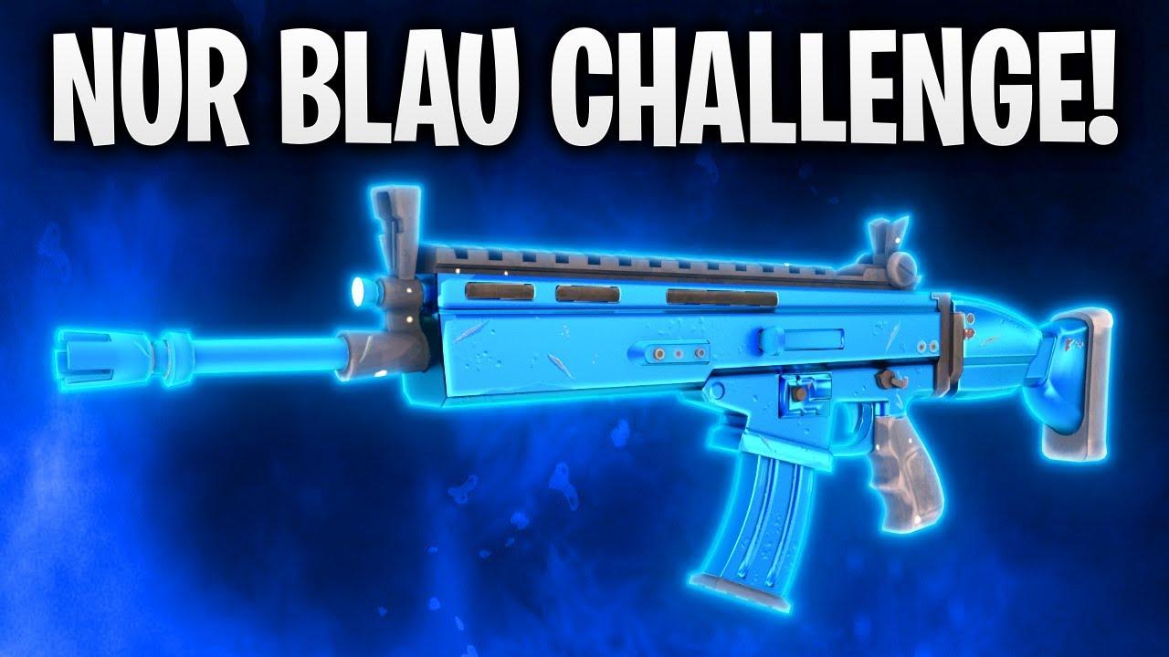 NUR BLAU CHALLENGE Fortnite Battle Royale YouTube