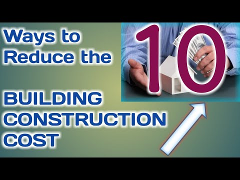 How to Reduce Cost of House Construction on a Budget with Pictures (Saves Money)