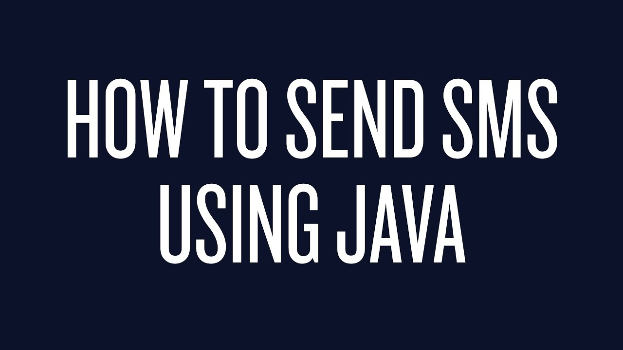 How to Send Text Messages Using Java