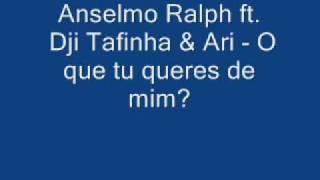 Anselmo Ralph - O que tu queres de mim? thumbnail