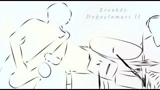 Erenköy Doğaçlaması II