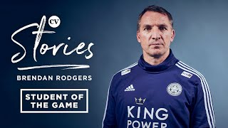 Brendan Rodgers | My Journey into Coaching: Reading, Chelsea, Leicester City | CV Stories
