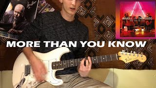 Download Lagu Axwell Λ Ingrosso - More Than You Know - Electric Guitar Cover by marcyx_Tv Mp3