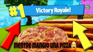 Royal victory while Eating a pizza!!! - Fortnite battle royale