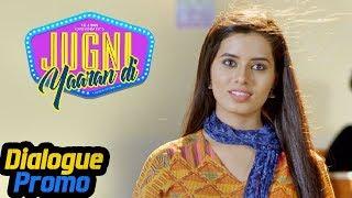 Jugni Yaaran Di   Dialogue Promo 2   Deep Joshi, Siddhi Ahuja, Manjit Singh   5th July