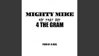 hit that bit 4 the gram