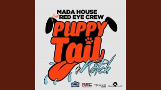 Puppy Tail & Kotch (feat. Red Eye Crew)