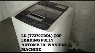LG (T7270TDDL) TOP LOADING FULLY AUTOMATIC WASHING MACHINE UNBOXING AND QUICKLOOK