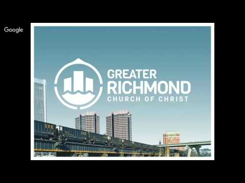 Greater Richmond Church of Christ Midweek Service - Jan 27