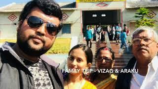 Vizag and Araku Trip
