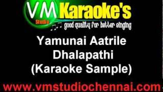 Dhalapathi - Yamunai Aatrile (Karaoke Sample)