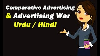 Comparative Advertising & Advertising War ? Urdu / Hindi