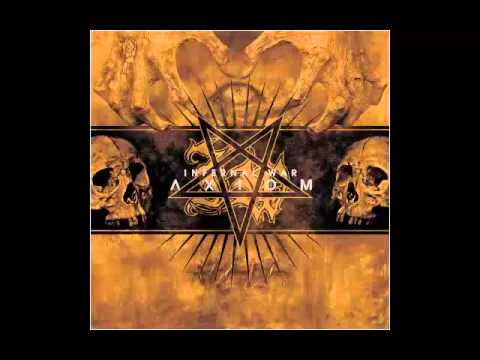Infernal War - Axiom (Full Album) thumb