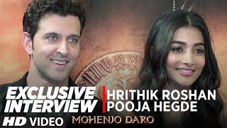 MOHENJO DARO | Exclusive Interview | Hrithik Roshan & Pooja Hegde | T-Series