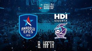 BSL 8.Hafta: Anadolu Efes - HDI Sigorta Afyon Belediye
