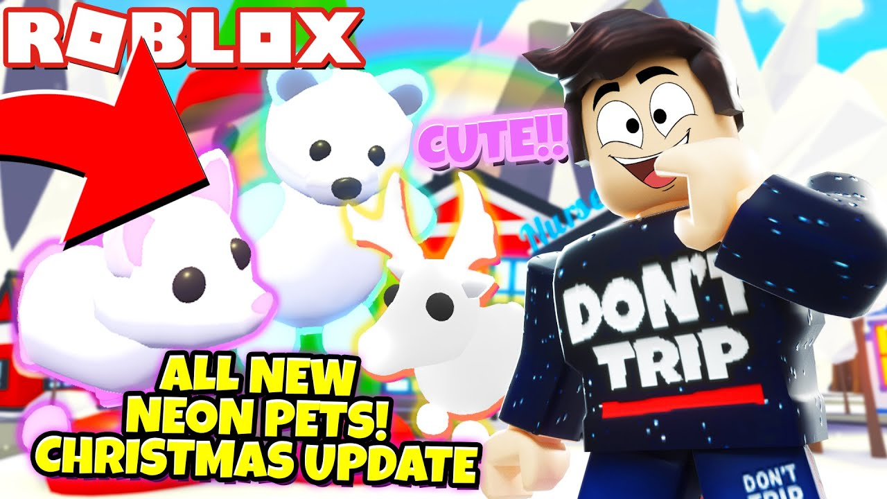 Wow Every New Neon Christmas Pet In Adopt Me New Adopt Me Christmas Update Roblox Youtube