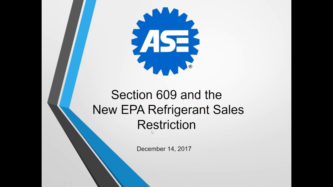 Section 609 And The New Epa Refrigerant Sales Restriction