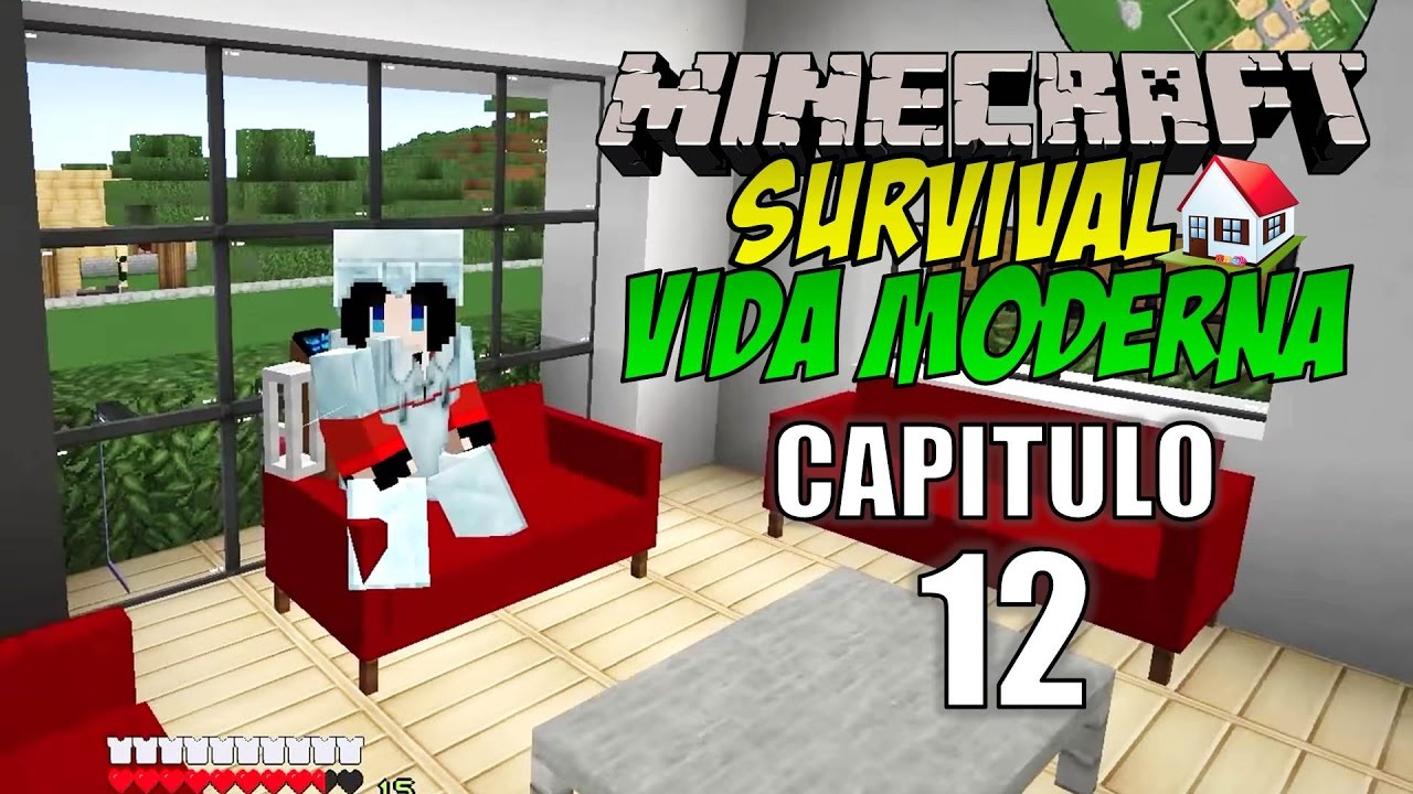 Minecraft survival vida moderna capitulo 12 mas for Casa moderna rey zerch
