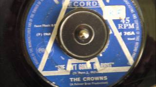 THE CROWNS -  SHE AIN