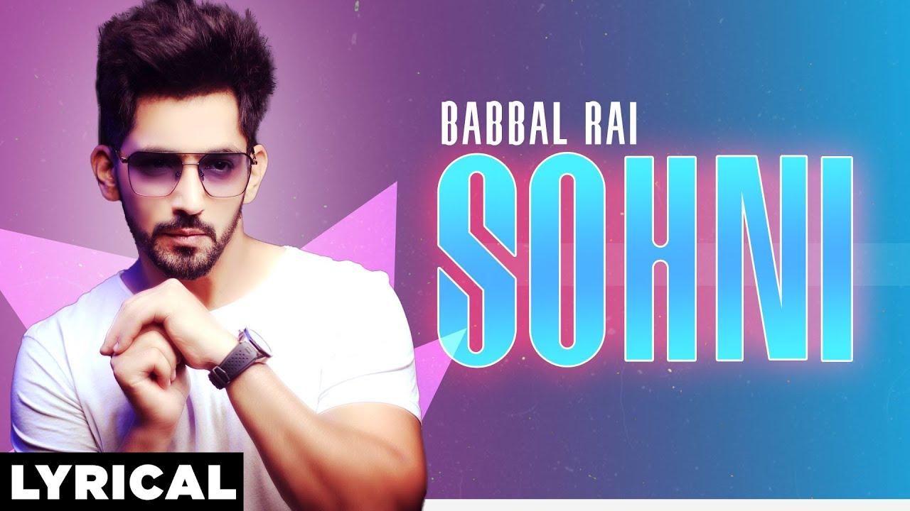 Download Sohni (Lyrical)   Babbal Rai   Latest Punjabi Songs 2020   Speed Records