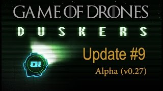 Duskers update #9: Game of Drones ! (Alpha! v0.27)