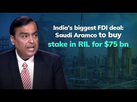 India's biggest FDI deal: Saudi Aramco to buy stake in RIL for $75 bn