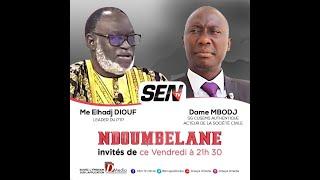 🛑[Talkshow] Suivez Me ELHADJ DIOUF & DAME MBODJ invité de Ndoumbelane    Vendredi 19 Février 2021