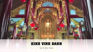 Kinh Vinh Danh - Bộ Lễ Bắc Ninh