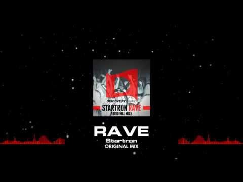 Startron - Rave (Out Now) [Discovery Music]