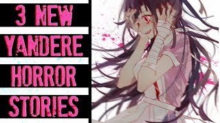 3 Real Life YANDERE Horror Stories   New Japanese Scary Stories from 2CHAN (Vol.5)
