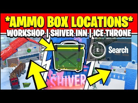 SEARCH AMMO BOXES AT THE WORKSHOP, SHIVER INN, OR ICE THRONE LOCATIONS (Fortnite WINTERFEST)