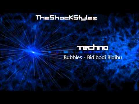 Bubbles - Bidibodi Bidibu [HQ]