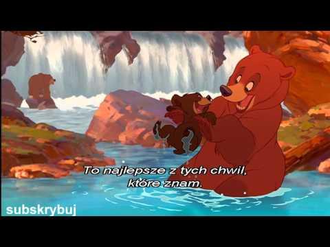 Mój Brat Niedźwiedź-i ty możesz zostać z nami SONG