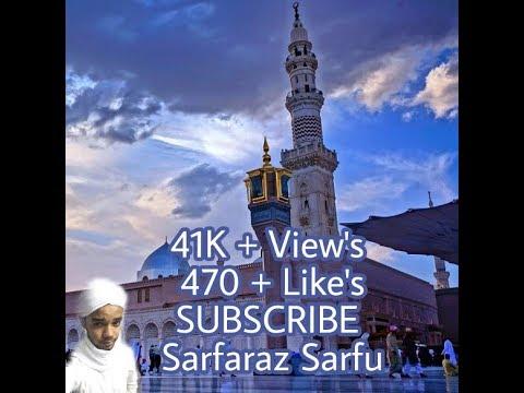 Mohammed Na Hote Toh Kuch Bhi Na Hota || Naats Audio/Video ||