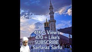 Mohammed Na Hote Toh Kuch Bhi Na Hota    Naats Audio/Video   