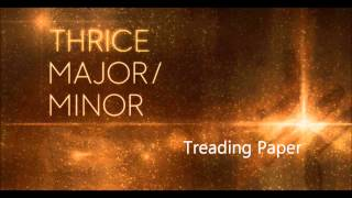 Thrice Major/Minor [Full Album]