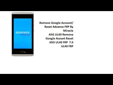 ANS UL40 FRP Remove Google Acount Reset / FRP By Miracle Box Crack 2  82  FREE