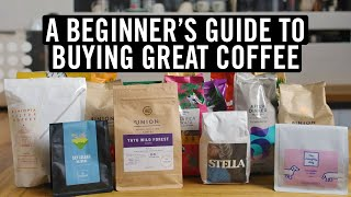 A Beginner's Guide T๐ Buying Great Coffee