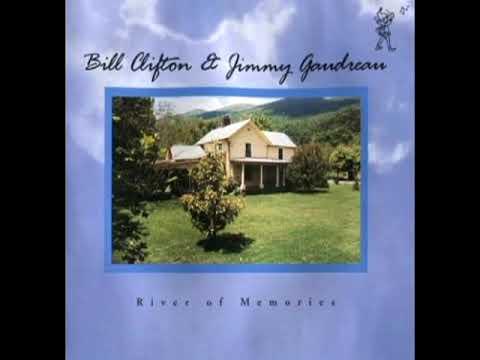 River Of Memories [1994] - Bill Clifton & Jimmy Gaudreau
