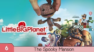 LittleBigPlanet: PS Vita: The Spooky Mansion (Final Boss & Ending)