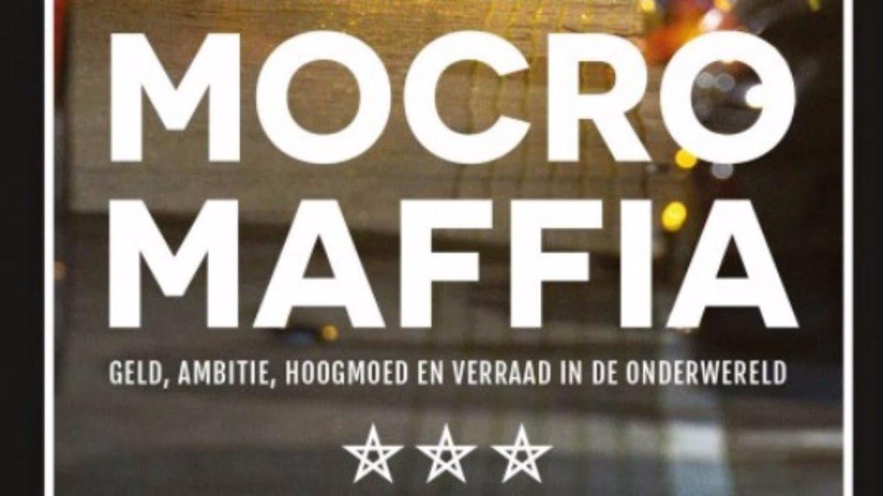 MOCRO MAFFIA DOCUMENTAIRE AMSTERDAM LIQUIDATIE CRIMINEEL - YouTube
