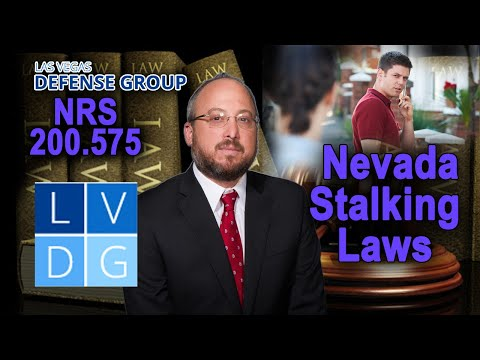 """Can I be arrested for """"stalking"""" in Nevada? Laws, defenses & penalties"""