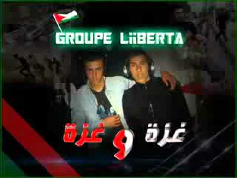 Groupe Liberta 2012 ghez ya gheza غزة يا غزة By fb.com/123vivalalgeri