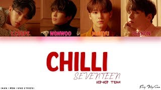 SEVENTEEN (세븐틴) - 칠리 (Chilli) (Color Coded Han|Rom|Eng Lyrics)